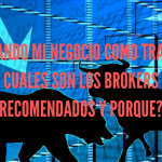 Iniciando mi negocio como Trader - Cuales son los Brokers recomendados y porque?